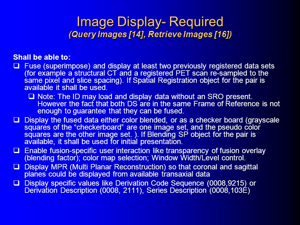 Image Display- Required (Query Images [14], Retrieve Images [16])